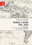Image de Verso i mari del sud. L'esplorazione del Pacifico centrale e meridionale da Magellano a Malaspina