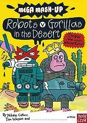 Mega Mash-Up: Gorillas v Robots in the Desert