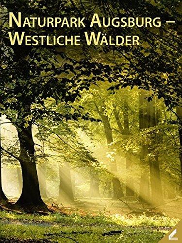 Naturpark Augsburg – Westliche Wälder