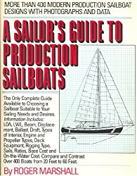 A sailor's guide to production sailboats by Roger Marshall (1986-08-01)