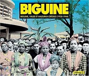 Biguine Valse Et Marzuka Creoles (1930-1944)