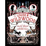 Under Wildwood: 02 (Wildwood Chronicles, 2)