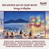 The Golden Age of Light Music: Strings In Rhythm