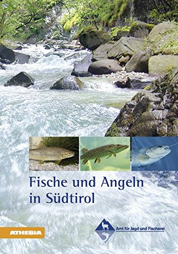 Fische und Angeln in Südtirol par Aa.Vv.