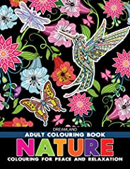 Nature - Adult Colouring Book for Peace & Relaxa