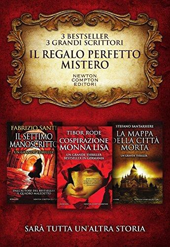 Il regalo perfetto: mistero. Il settimo manoscritto-Cospirazione Monna Lisa-La mappa della citt morta