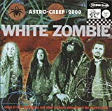 Songtexte von White Zombie - Astro‐Creep: 2000: Songs of Love, Destruction and Other Synthetic Delusions of the Electric Head