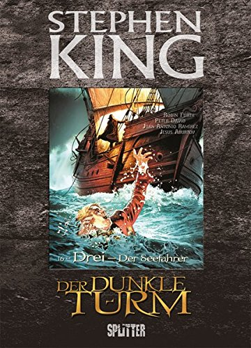 Stephen King - Der Dunkle Turm. Band 16: Der Seefahrer (Dark Tower Comics)