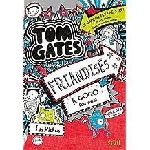Friandises à gogo (ou pas). Tom Gates, tome 6 (6)