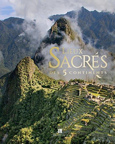 Descargar Libro Lieux sacrés des 5 continents de Christine Bonneton