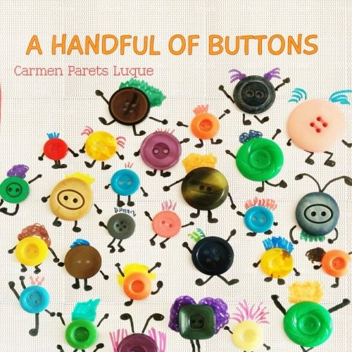 A handful of buttons: Picture book about family diversity por Carmen Parets Luque