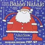 Il mondo segreto di Babbo Natale. Libro pop-up. Ediz. illustrata