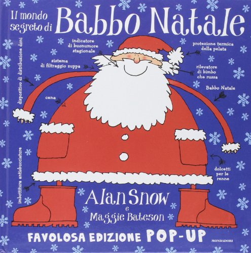 Il mondo segreto di Babbo Natale. Libro pop-up. Ediz. illustrat