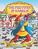 The Pied Piper of Hamelin (Uncle Moon's Fairy Tales)