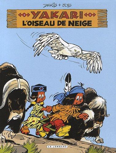 Yakari - tome 18 - Oiseau de neige (L&#3...