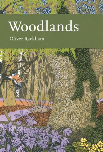 Woodlands (Collins New Naturalist Library, Book 100) (English Edition) por Oliver Rackham