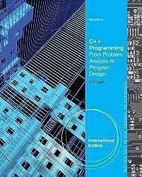 C++ Programming: From Problem Analysis to Program Design, International Edition