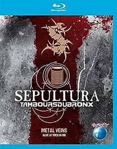 Sepultura - Metal Veins/Alive At Rock In Rio [Blu-ray]