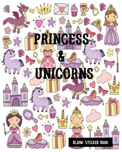 Princess & Unicorns Blank Sticker Book: Blank Sticker Book For Kids, Sticker Book Collecting Album, Blank Notebook Pages: Volume 8