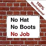 """CONS008 Warnschilder, Aufschrift""""No Hat No Boots No Job"""" 3 mm, PVC 400mm x 600mm"""