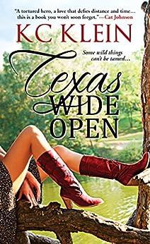 Texas Wide Open (Texas Fever) by [Klein, KC]