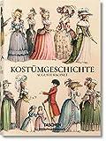 Auguste Racinet. Kostümgeschichte - Françoise Tétart-Vittu