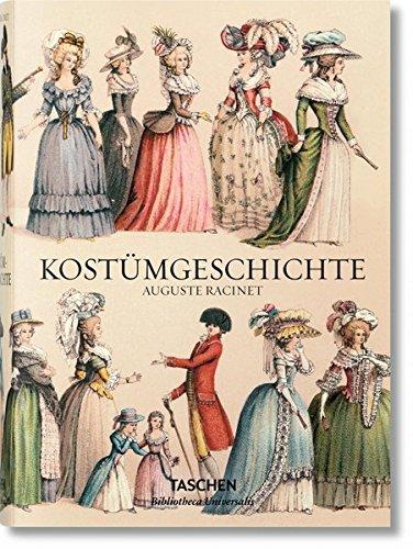 Kostüm Gesellschaft Das Der - Auguste Racinet. Kostümgeschichte