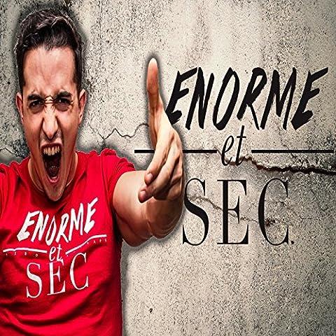 Enorme et sec (feat. Degom)
