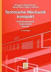 Technische Mechanik kompakt: Starrkörperstatik - Elastostatik - Kinetik