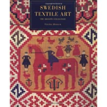 SWEDISH TEXTILE ART: Traditional Marriage Weavings from Scania (The Nasser D. Khalili Collection of Swedish Textile Art) (Nasser D. Khalili Collection of Swedish Art)