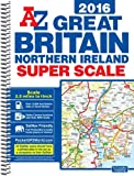 A-Z Great Britain & N/Ir Superscale 2016 (Road Atlas)