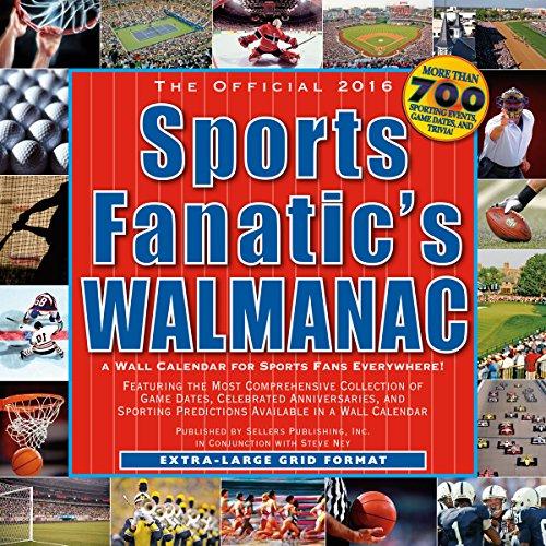 The Official Sports Fanatic's Walmanac 2016 Calendar