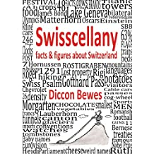 Swisscellany: facts & figures about Switzerland