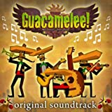 Guacamelee! (Original Soundtrack)
