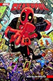 Deadpool: Bd. 1 (2. Serie): Wade Wilson Superstar