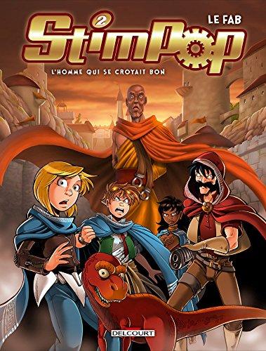 Stimpop T2 - L'Homme qui se croyait bon