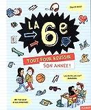 Telecharger Livres La 6e Tout pour reussir son annee (PDF,EPUB,MOBI) gratuits en Francaise