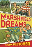 Marshfield Dreams: When I Was a Kid