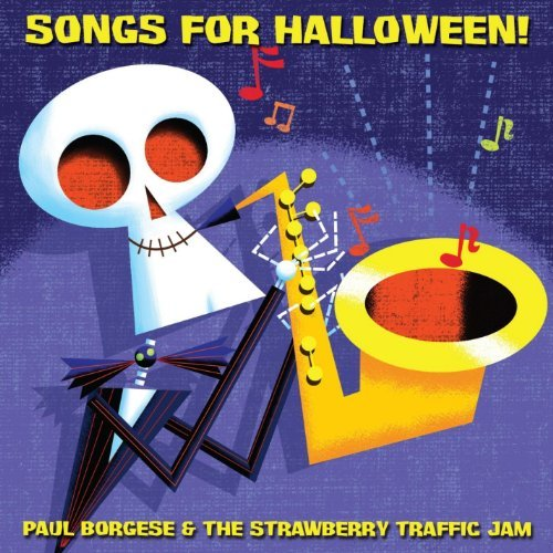 Songs for Halloween by Paul Borgese & The Strawberry Traffic Jam