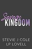 Savage Kingdom: A Standalone Enemies to Lovers Romance