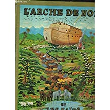 L'Arche de Noé et les Naïfs