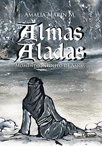 Almas Aladas (Poesía nº 1) por Amalia Marin M.