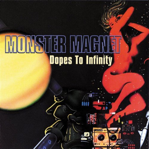 Dopes To Infinity by Monster Magnet (1995-02-06)