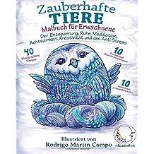 Malbuch für Erwachsene: Zauberhafte Tiere