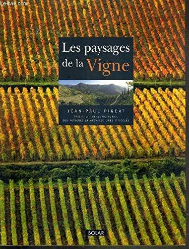 Les paysages de la vigne par Pigeat