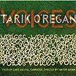 Tarik O'Regan - VOICES