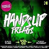 Hands Up Freaks, Vol. 2