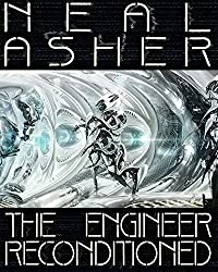 The Engineer ReConditioned by Neal Asher (2015-07-21)