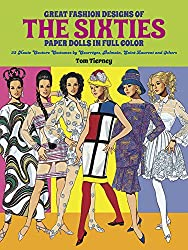 Great Fashion Designs of the Sixties: Paper Dolls in Full Colour: 32 Haute Couture Costumes by Courreges, Balmain, Saint-Laurent, and Others (Dover Paper Dolls)