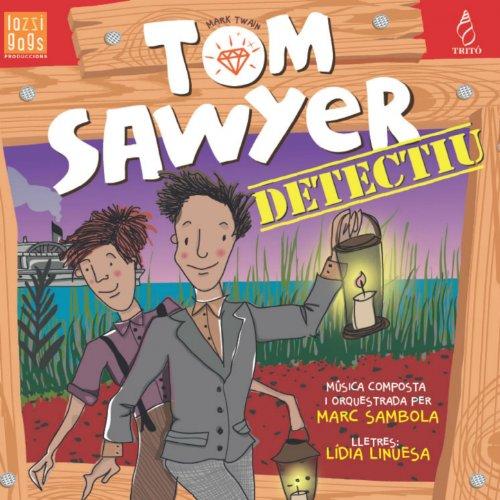 Tom Sawyer Detectiu: El bosc és fosc